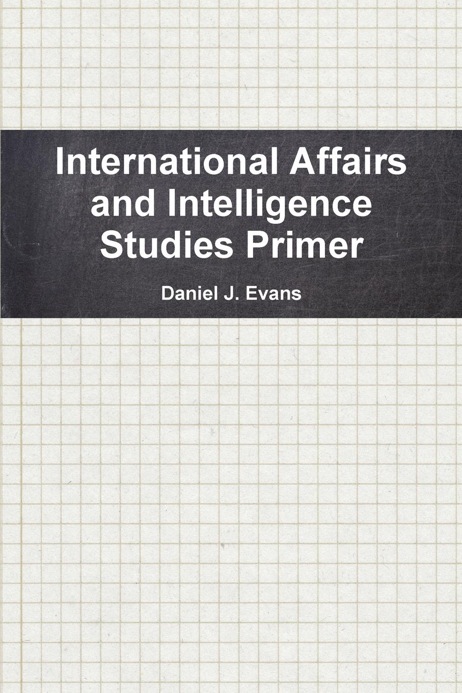 Daniel Evans International Affairs and Intelligence Studies Primer an interpretive analysis of selected peace activists