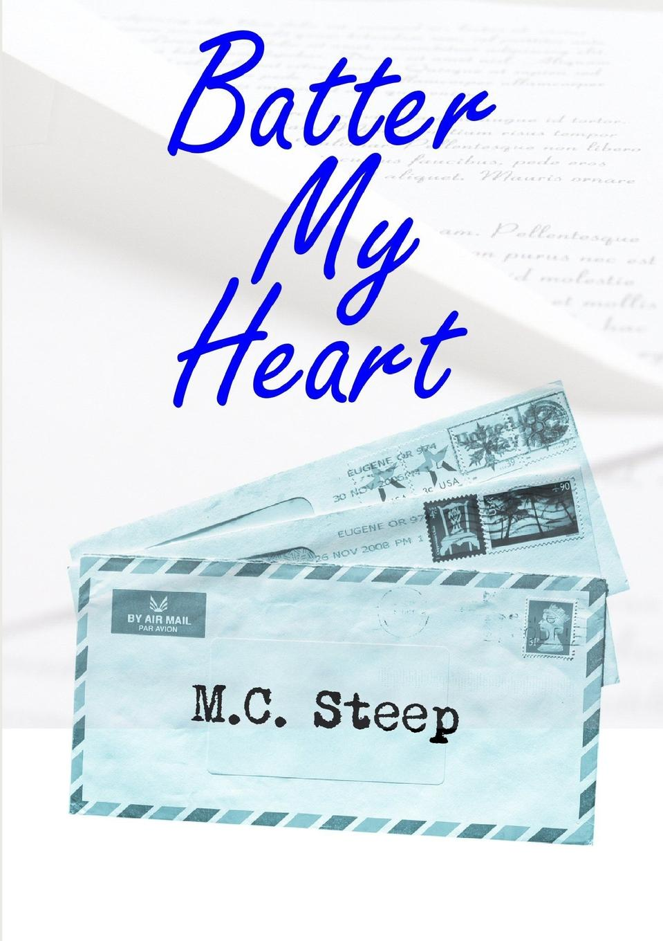 M.C. Steep Batter My Heart suzanne brockmann unstoppable love with the proper stranger letters to kelly