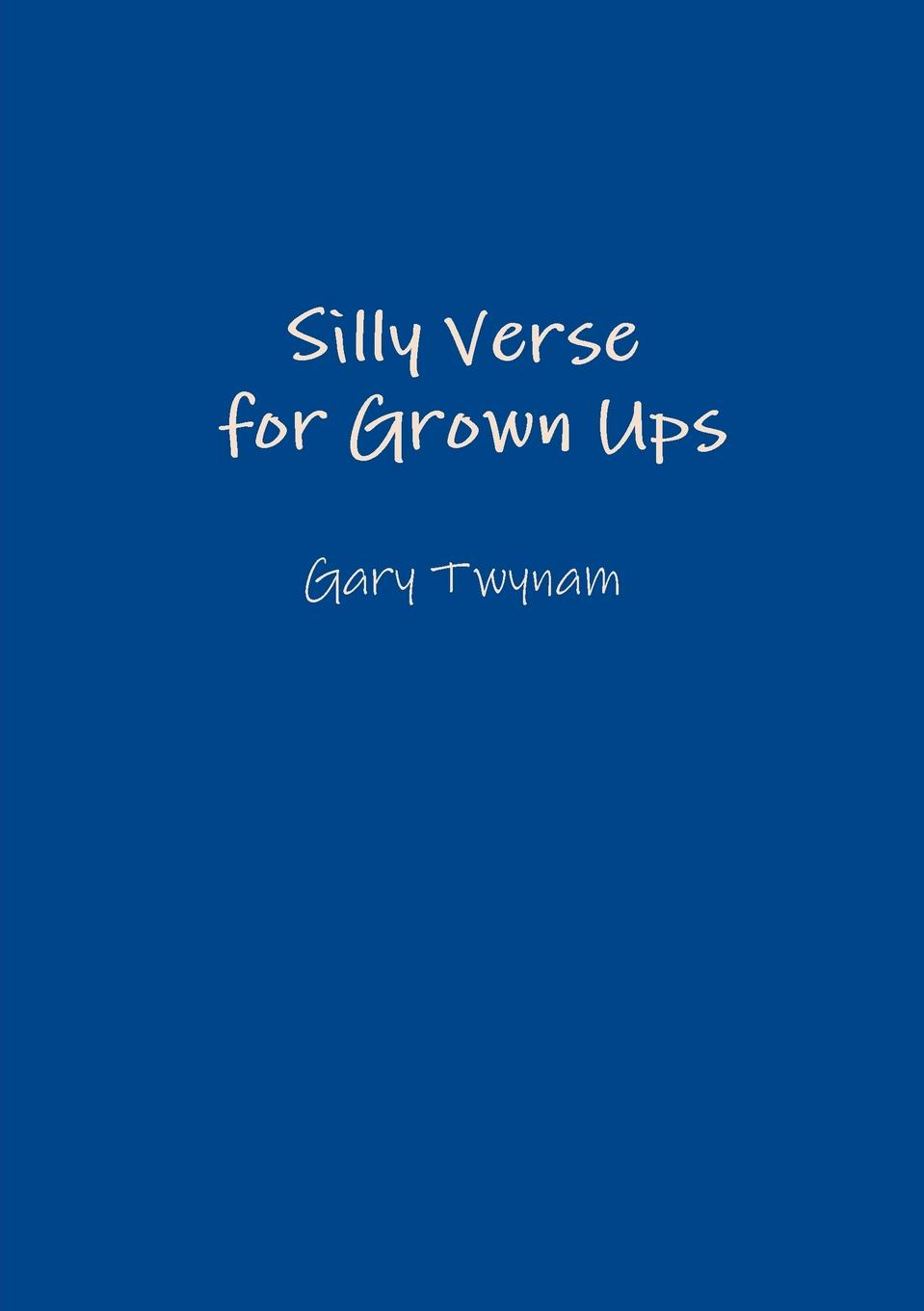 Gary Twynam Silly Verse for Grown Ups colouring for grown ups