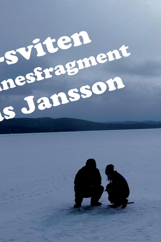 Фото - Mathias Jansson Icktjarn-sviten och andra minnesfragment susanne jansson ohvriraba