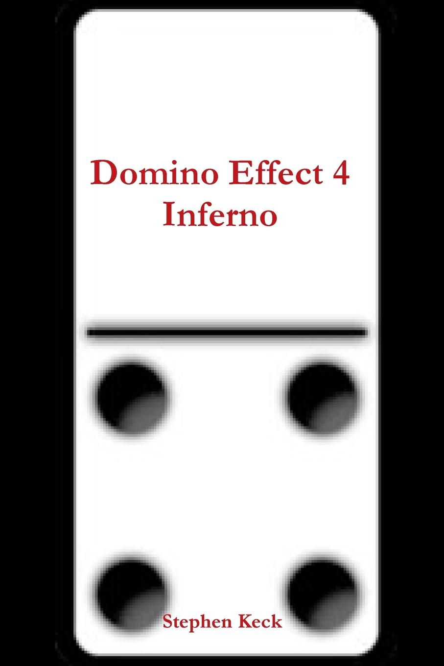 Stephen Keck Domino Effect 4 Inferno boy and going solo