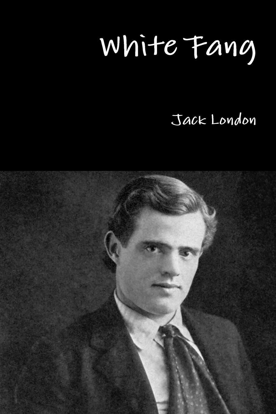 Jack London White Fang london jack white fang and the call of the wild