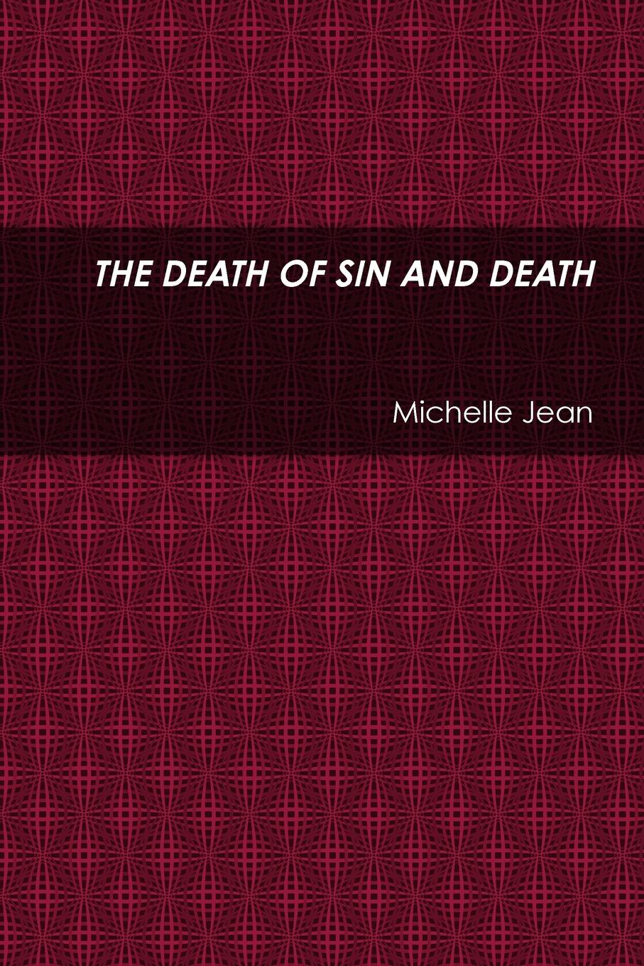 Michelle Jean THE DEATH OF SIN AND DEATH death s head maximum offense