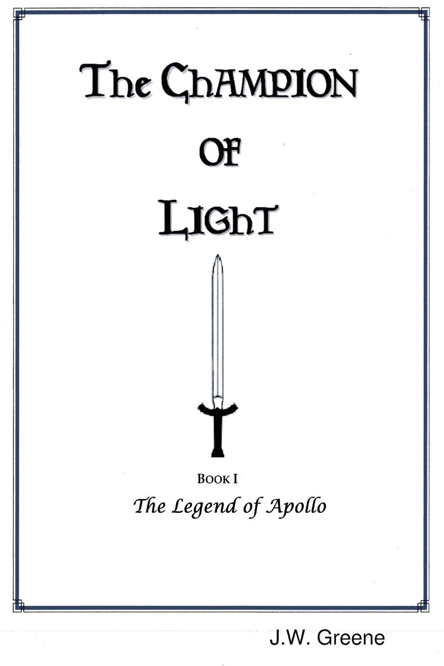 J.W. Greene The Champion of Light, Book I. The Legend of Apollo the age of oversupply