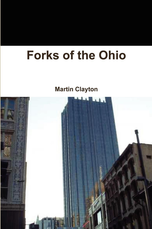 Martin Clayton Forks of the Ohio все цены