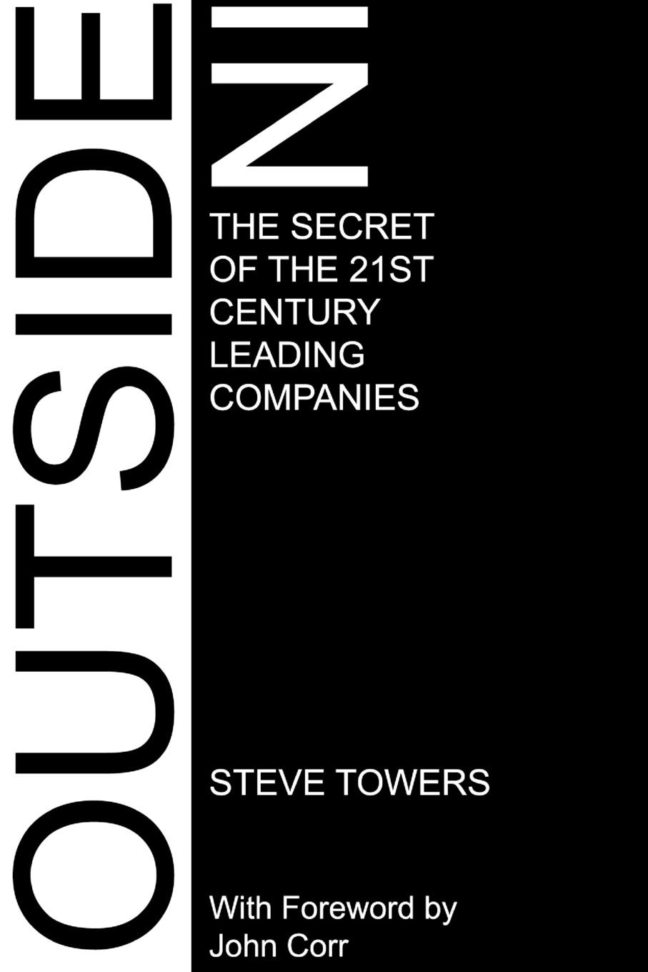 Фото - Steve Towers Outside-In. the Secret of the 21st Century Leading Companies century the