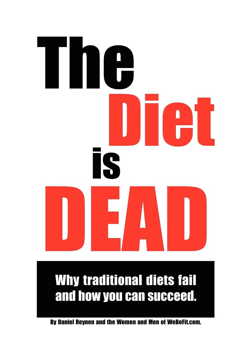 Daniel Reynen The Diet is Dead daniel trathen a lasting promise the christian guide to fighting for your marriage