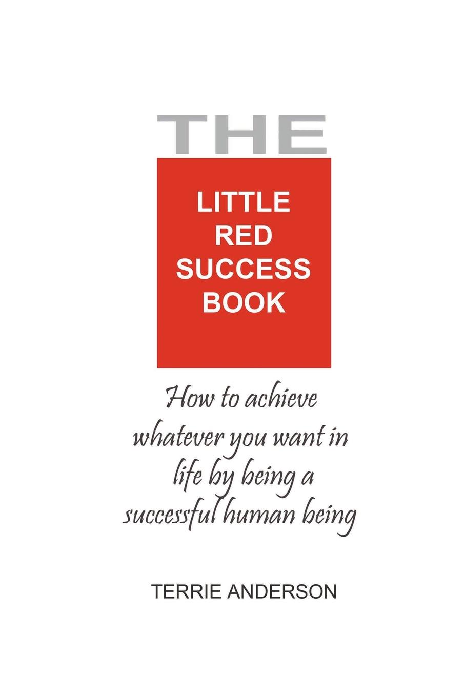 Terrie Anderson The Little Red Success Book gladys dinnacombe so you want to be a druid first steps on the path