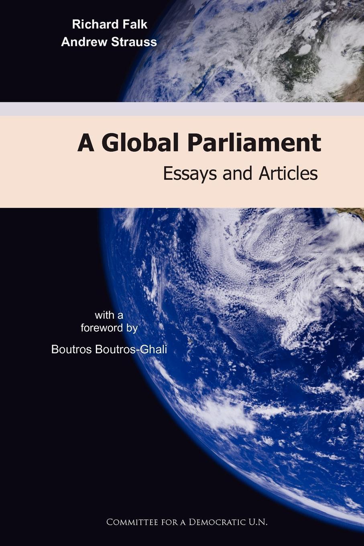 цены на Richard Falk, Andrew Strauss A Global Parliament. Essays and Articles  в интернет-магазинах