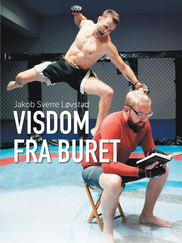 Jakob Sverre Løvstad Visdom fra Buret цены