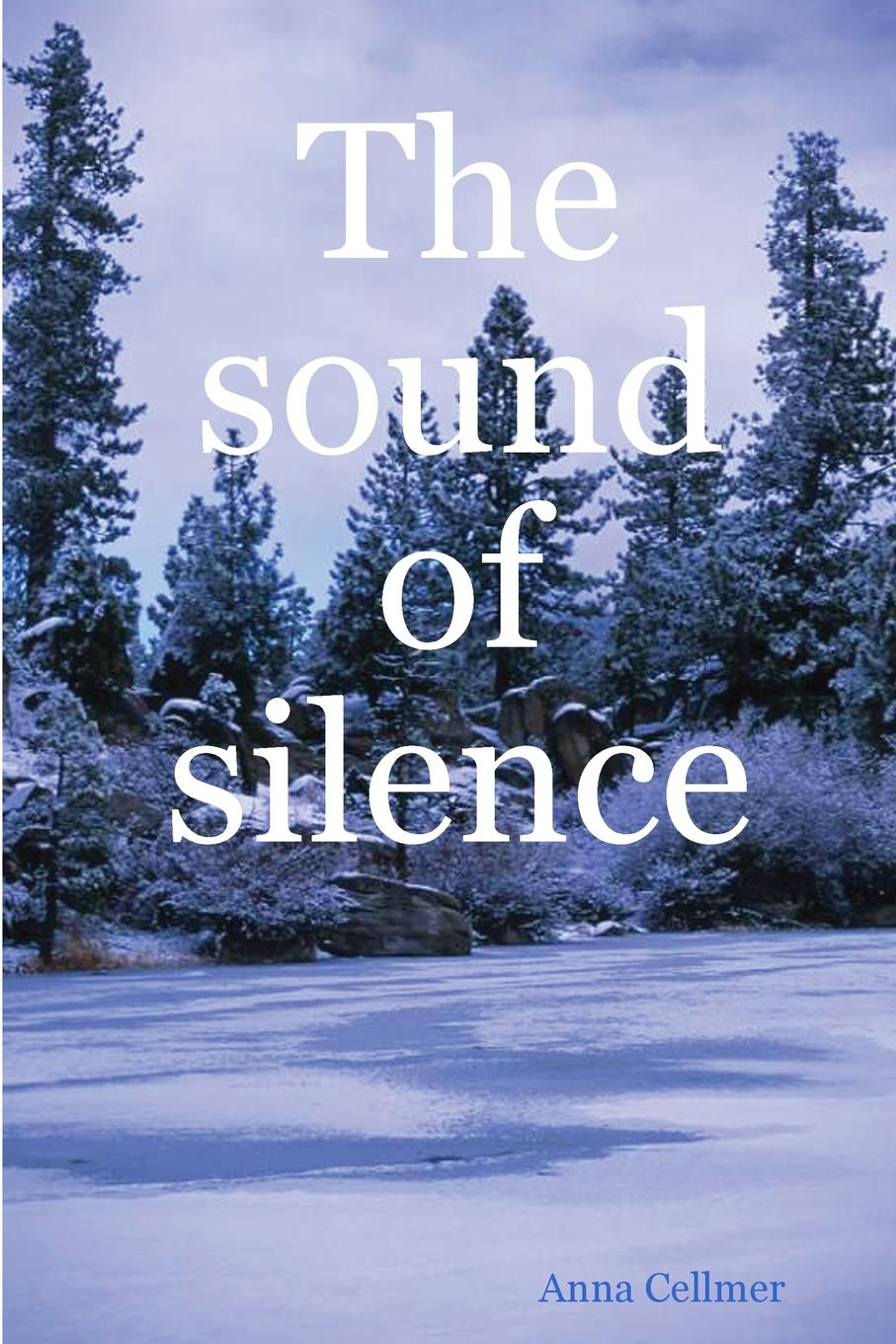 Anna Cellmer The sound of silence something like a love song