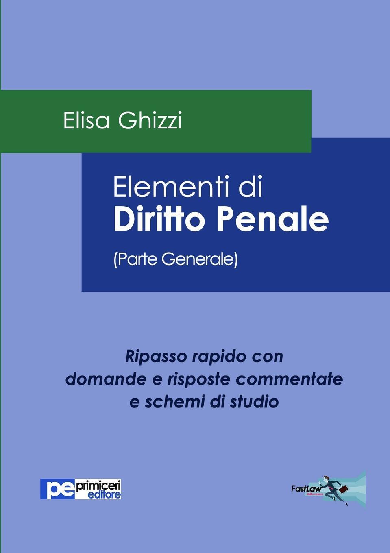 Elisa Ghizzi Elementi di Diritto Penale (Parte Generale) games [a2 b1] domande e risposte