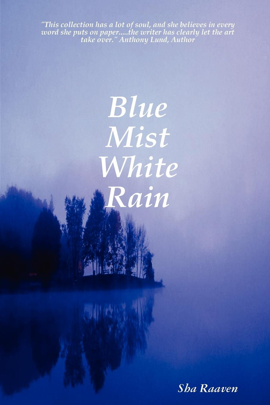 Sha Raaven Blue Mist White Rain head and the heart head and the heart signs of light