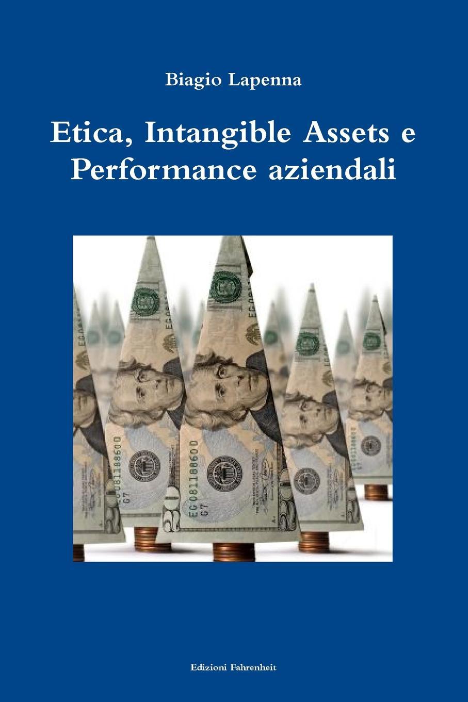 Biagio Lapenna Etica, Intangible Assets E Performance Aziendali perini lorenzo relazione tra governance e performance nei gestori del servizio idrico
