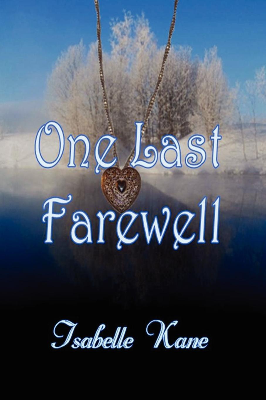 Isabelle Kane One Last Farewell scoundrel