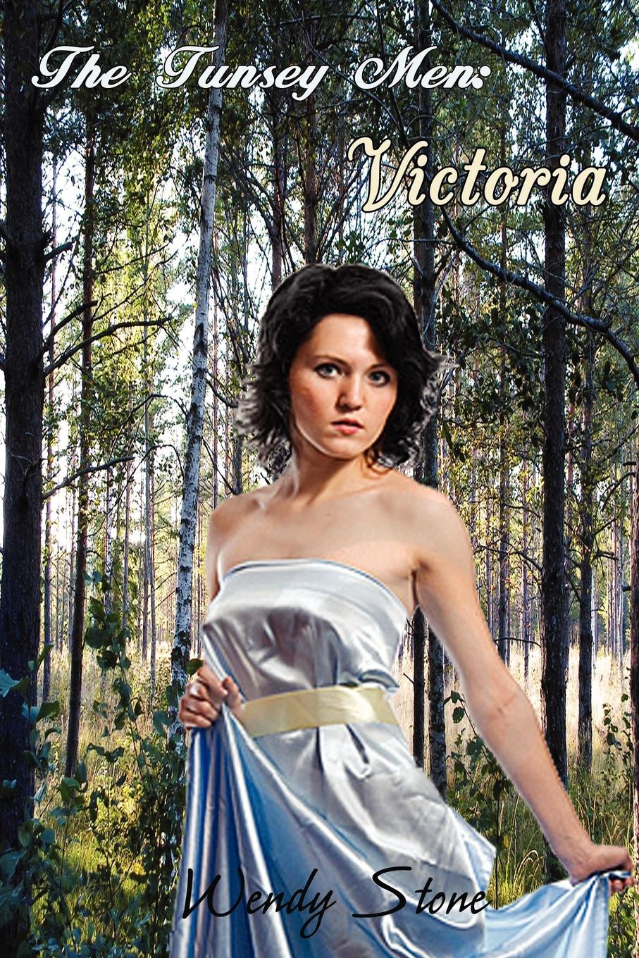 Wendy Stone The Tunsey Men 2. Victoria built by wendy dresses
