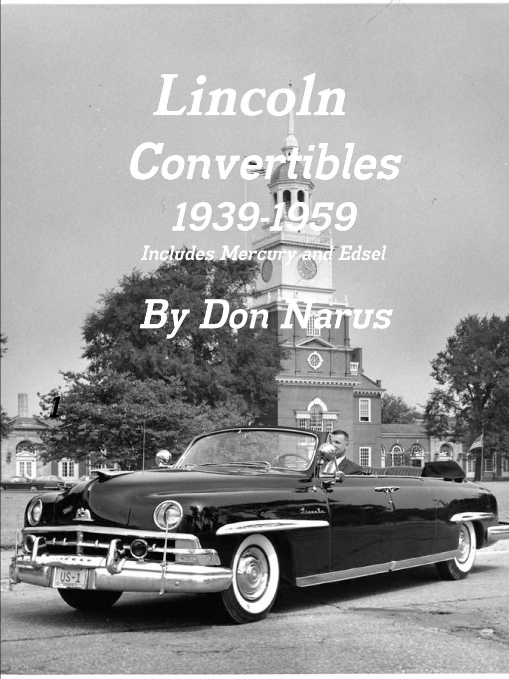 Don Narus Lincoln Convertibles 1939-1959
