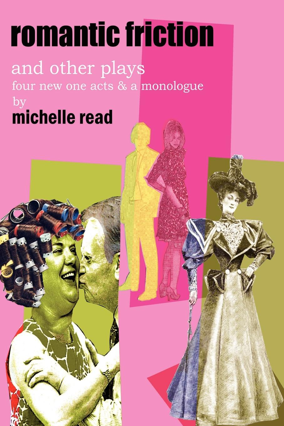 Michelle Read Romantic Friction . Other Plays michelle celmer out of sight