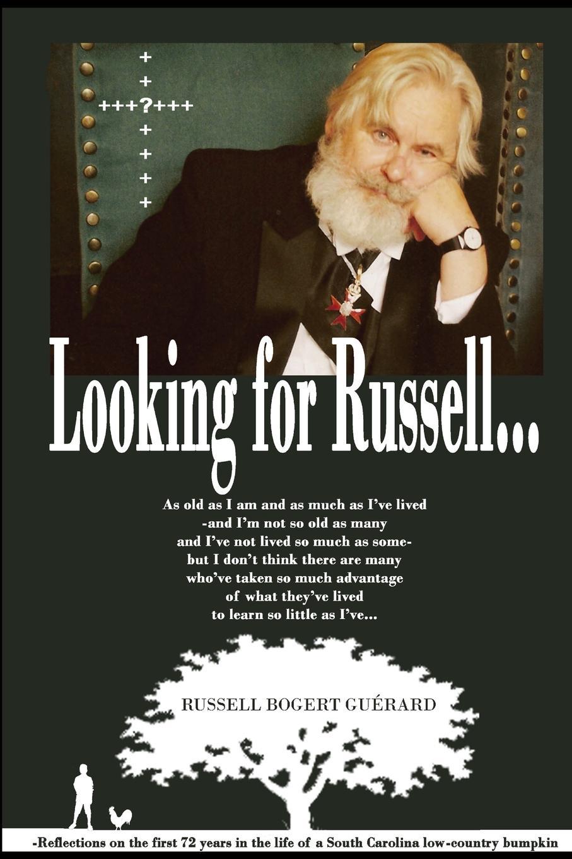 Russell Bogert Guérard Looking for Russell