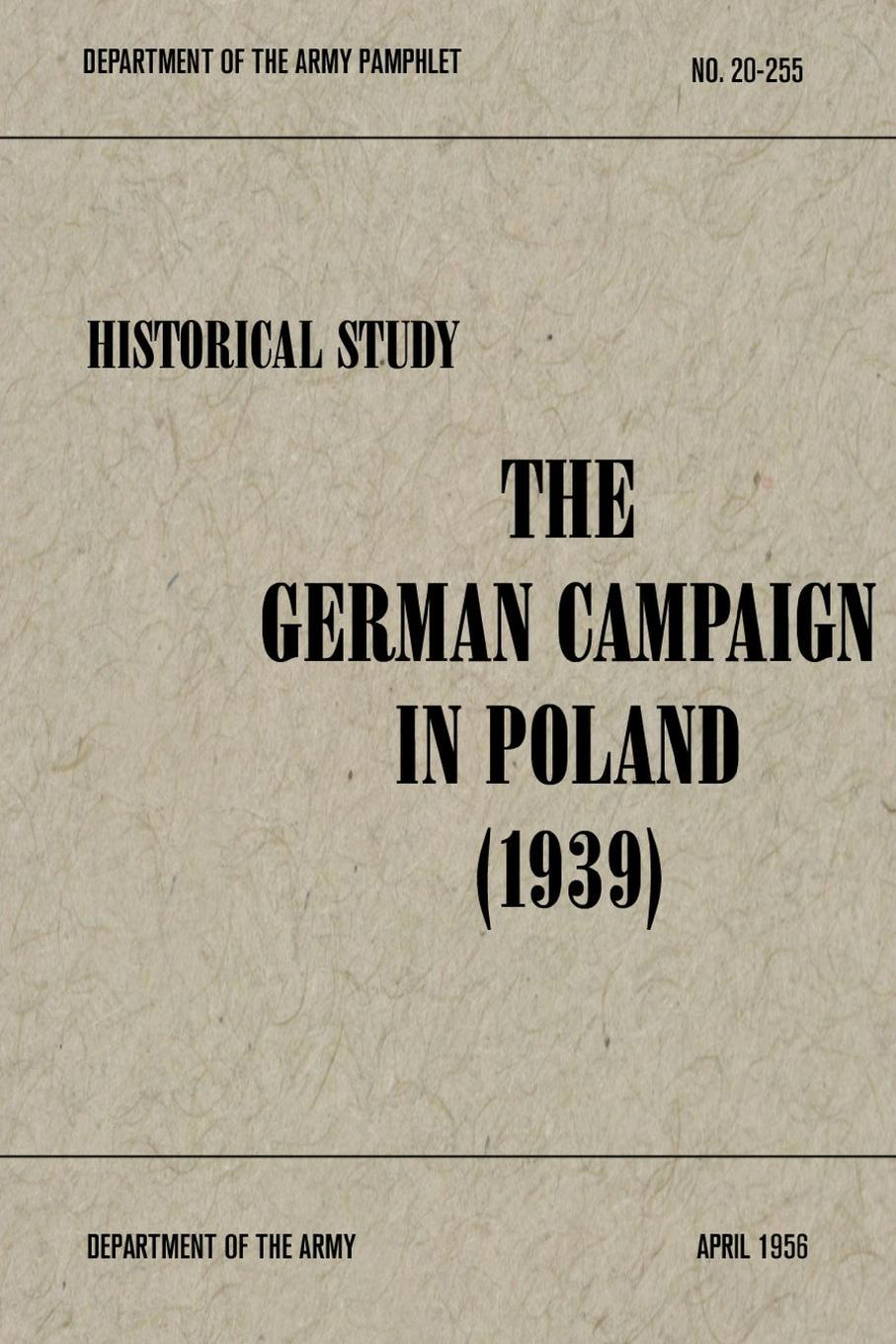Robert M. Kennedy The German Campaign in Poland (1939) world music from poland