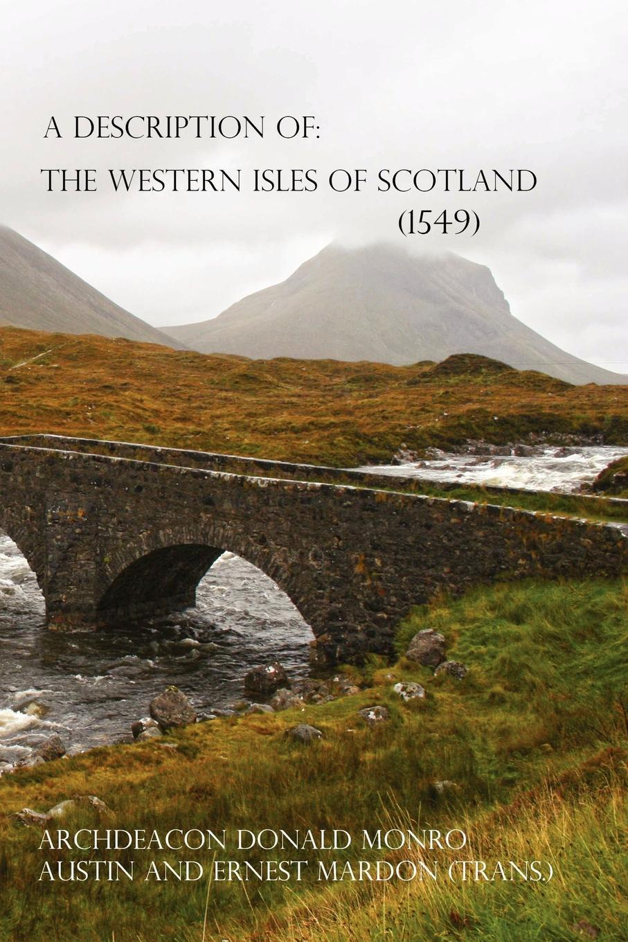 Austin Mardon A Description of the Western Isles of Scotland samuel johnson a journey to the western islands of scotland