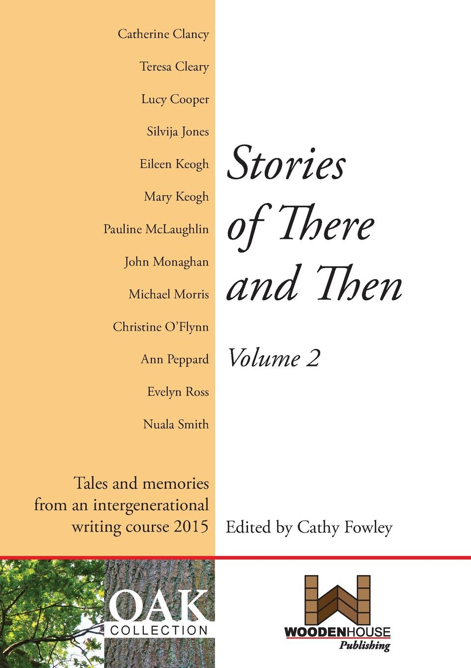 Cathy Fowley Stories of There and Then Volume 2 open doors and three novellas