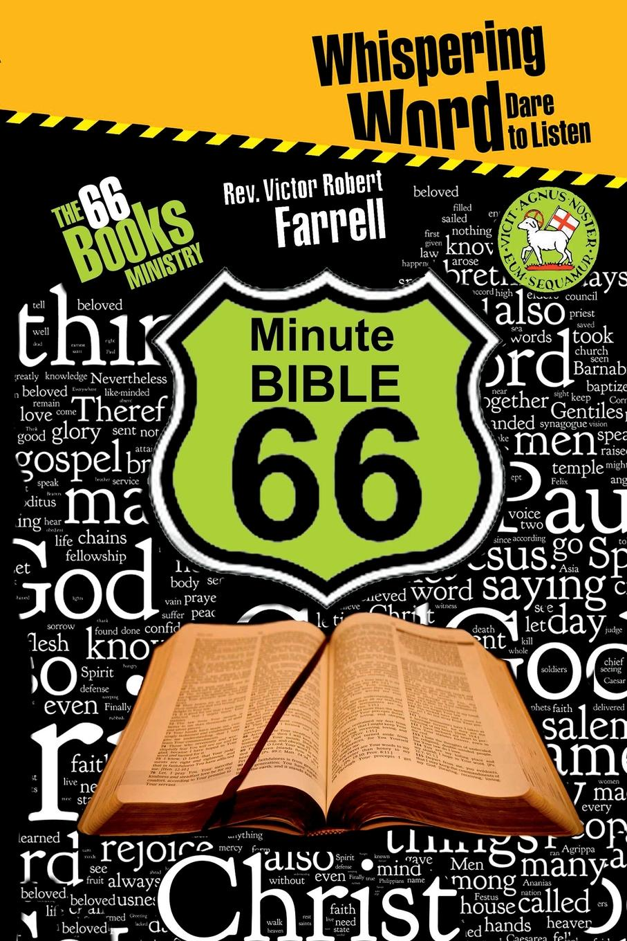 Victor Robert Farrell The 66 Minute Bible lemuel kelley washburn is the bible worth reading and other essays