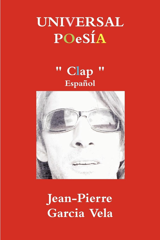 Jean-Pierre Garcia Vela UNIVERSAL POeSIA Clap abraham de sola biography of david aaron de sola