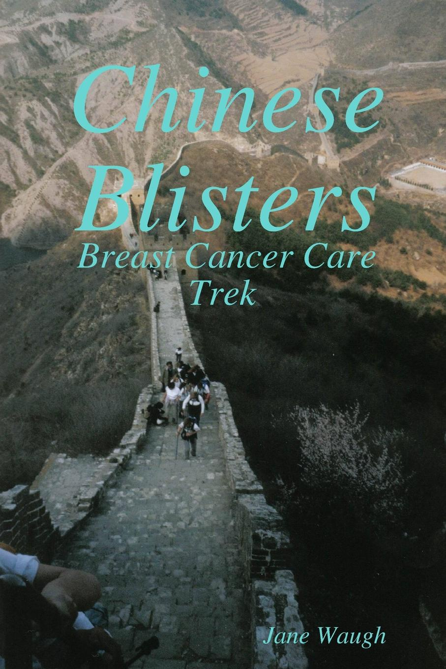 Jane Waugh Chinese Blisters