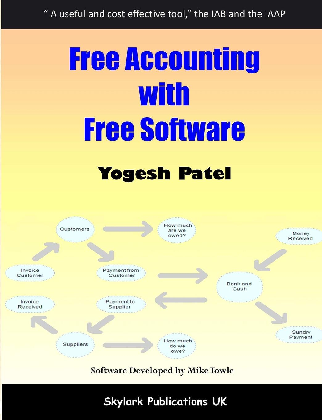 Yogesh Patel. Free Accounting with Free Software