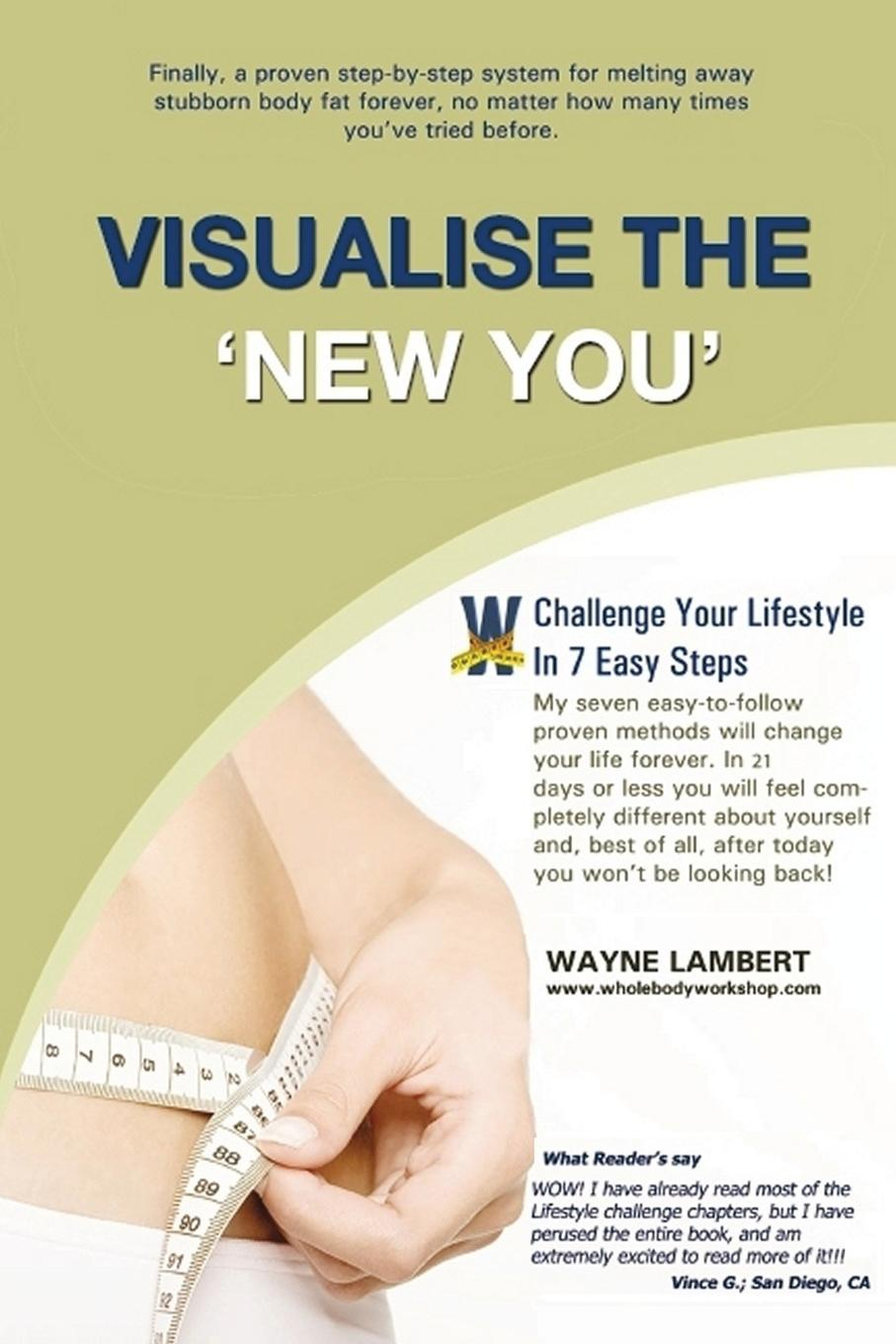 Wayne Lambert Visualise the .New You. - E.follow Weight Loss Program