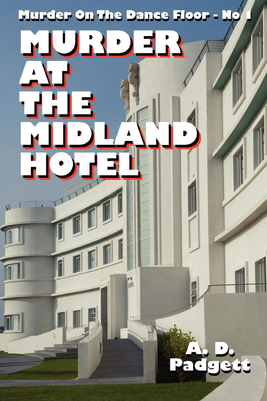 A. D. Padgett Murder at the Midland Hotel a to z mysteries the missing mummy