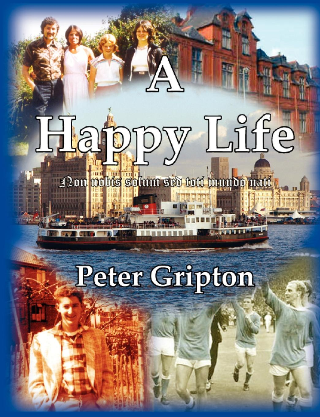 Peter Douglas Gripton A Happy Life peter abrams our story called life