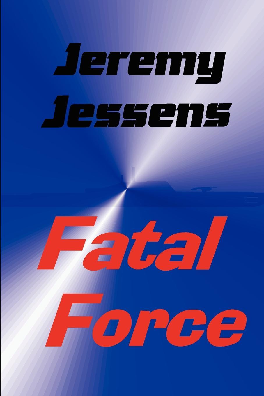 Jeremy Jessens Fatal Force the fatal boots