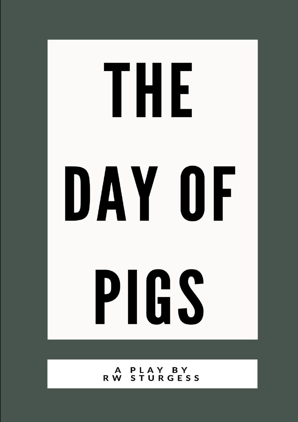 RW Sturgess The Day of Pigs carlo strenger the fear of insignificance searching for meaning in the twenty first century