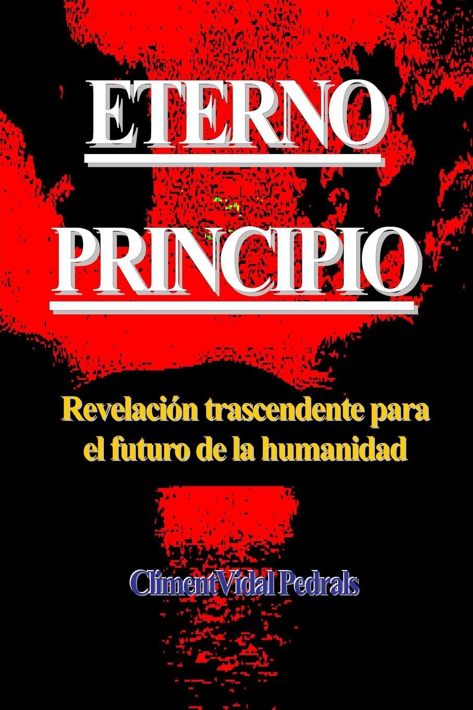 цена Climent Vidal Pedrals ETERNO PRINCIPIO онлайн в 2017 году