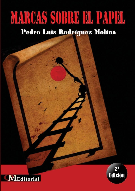 Pedro Luis Rodríguez Molina MARCAS SOBRE EL PAPEL стоимость