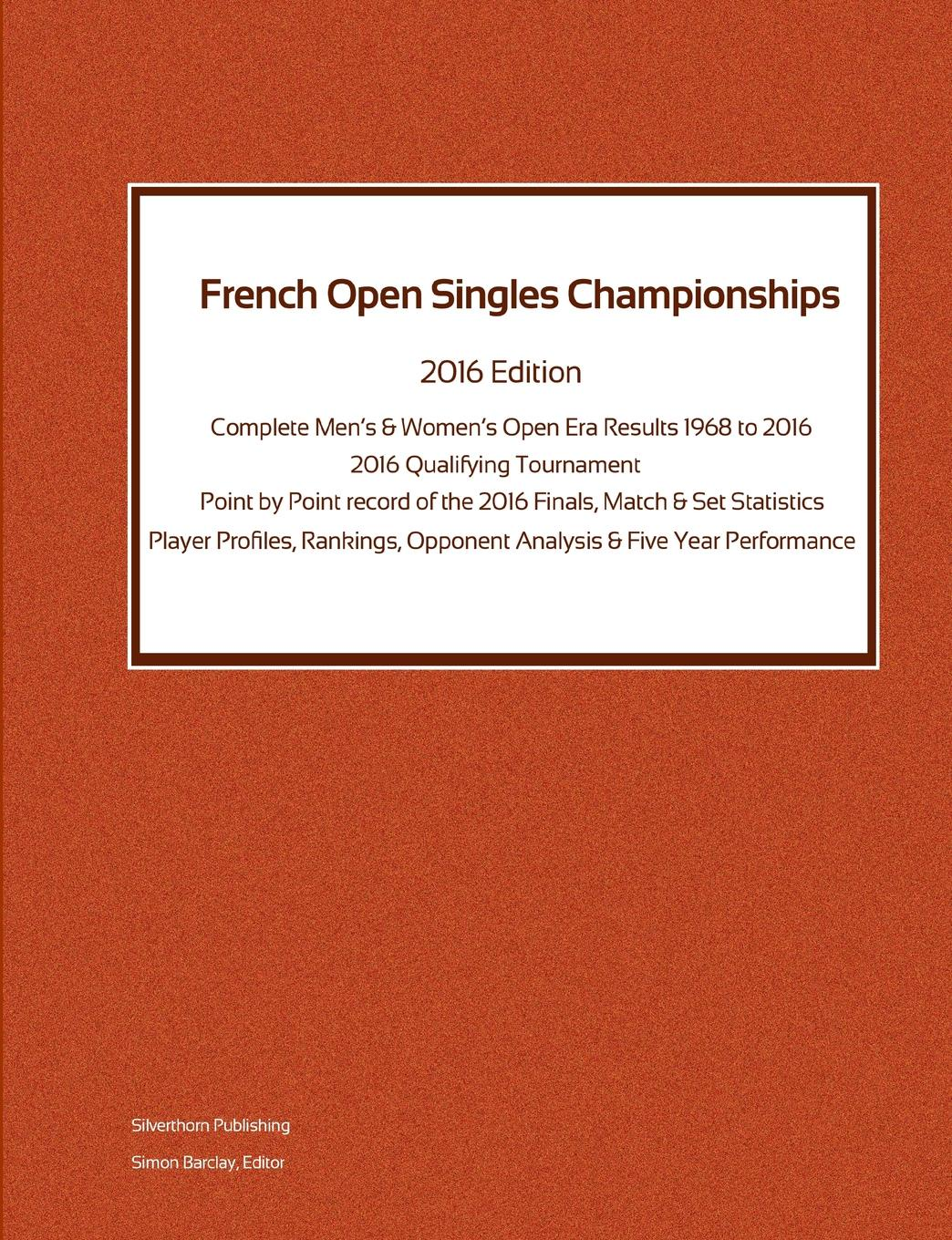 Simon Barclay French Open Singles Championships - Complete Open Era Results 2016 Edition stylish open front batwing sleeve fringed women s kimono