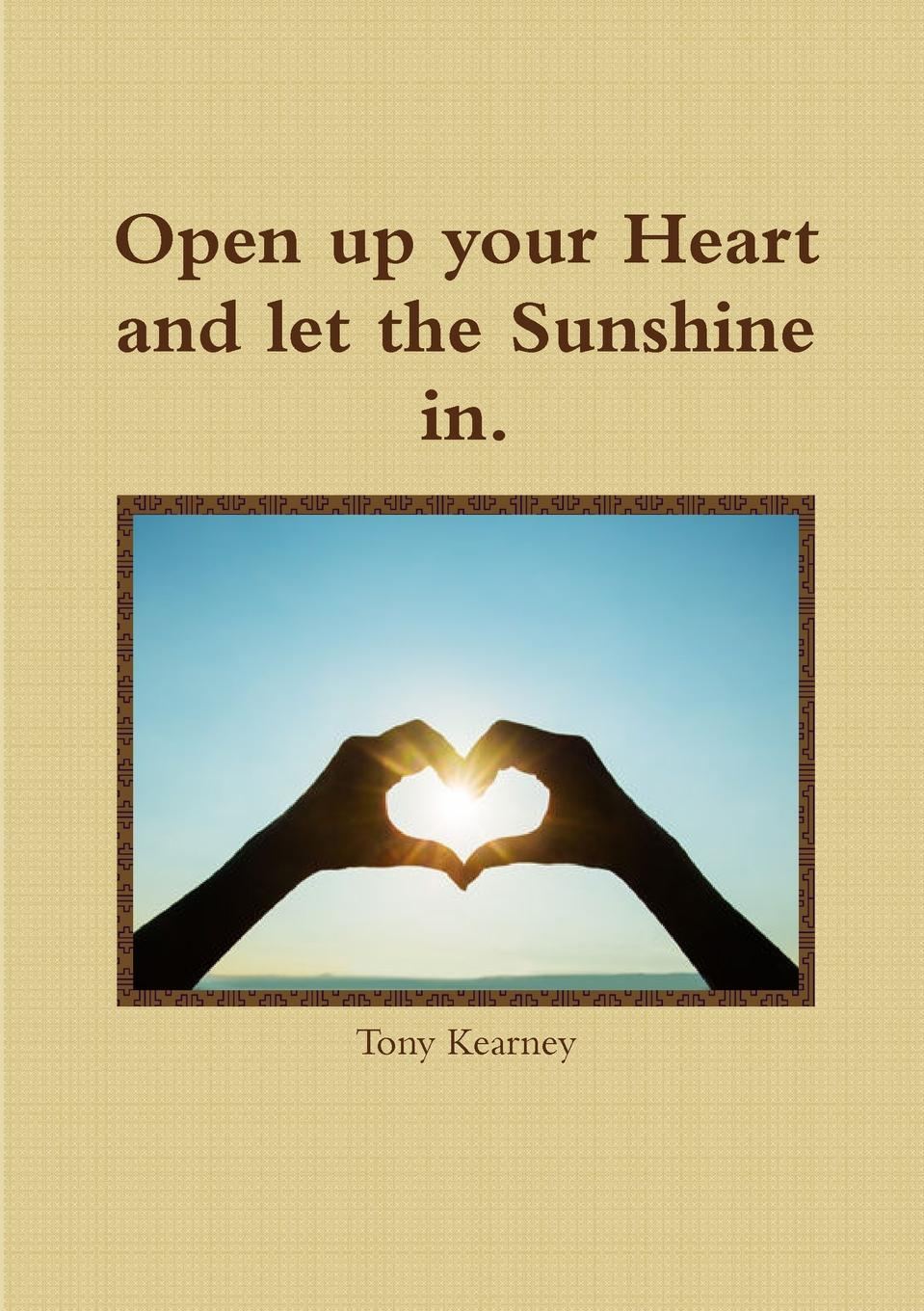Tony Kearney Open up your Heart and let the Sunshine in. jd mcpherson jd mcpherson let the good times roll