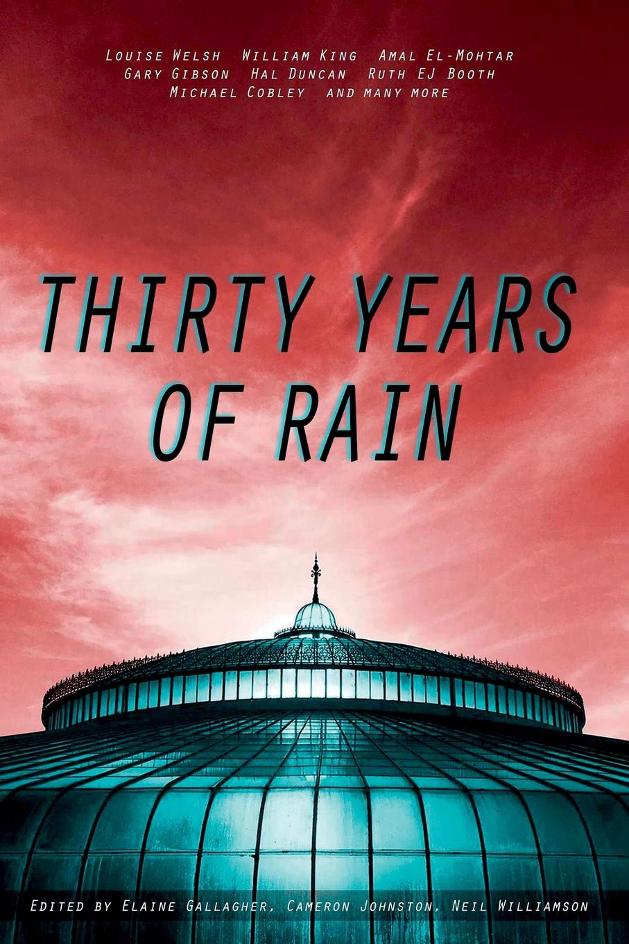 Neil Williamson, Elaine Gallagher, Cameron Johnston Thirty Years Of Rain все цены