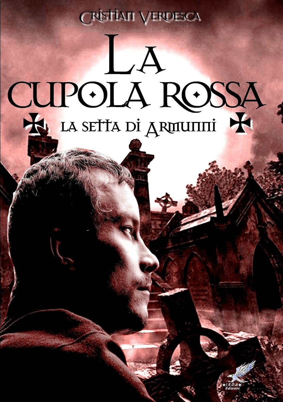 Cristian Verdesca La Cupola rossa cesare guasti la cupola di santa maria del fiore saggio di una compiuta illustrazione