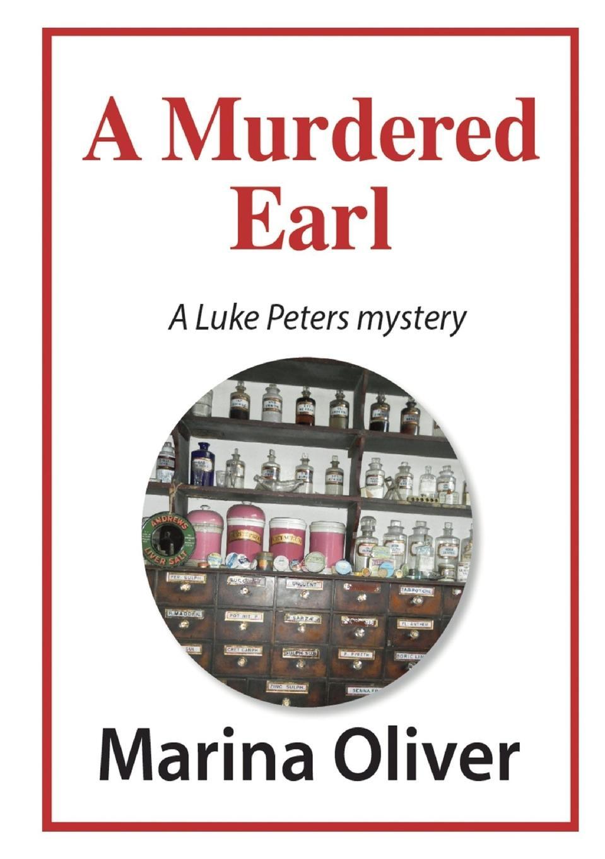 Marina Oliver A Murdered Earl the dark earl