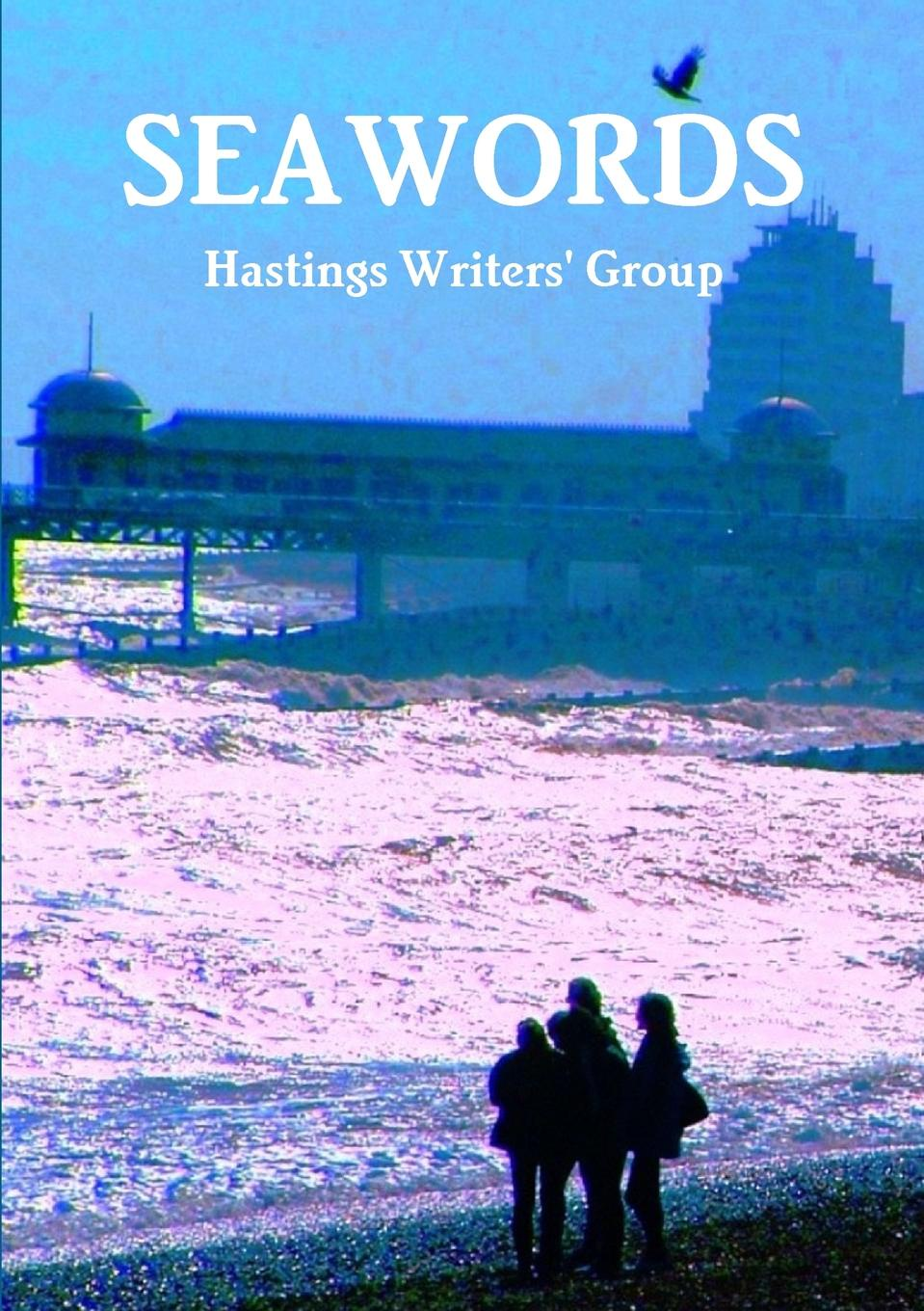Hastings Writers' Group Seawords