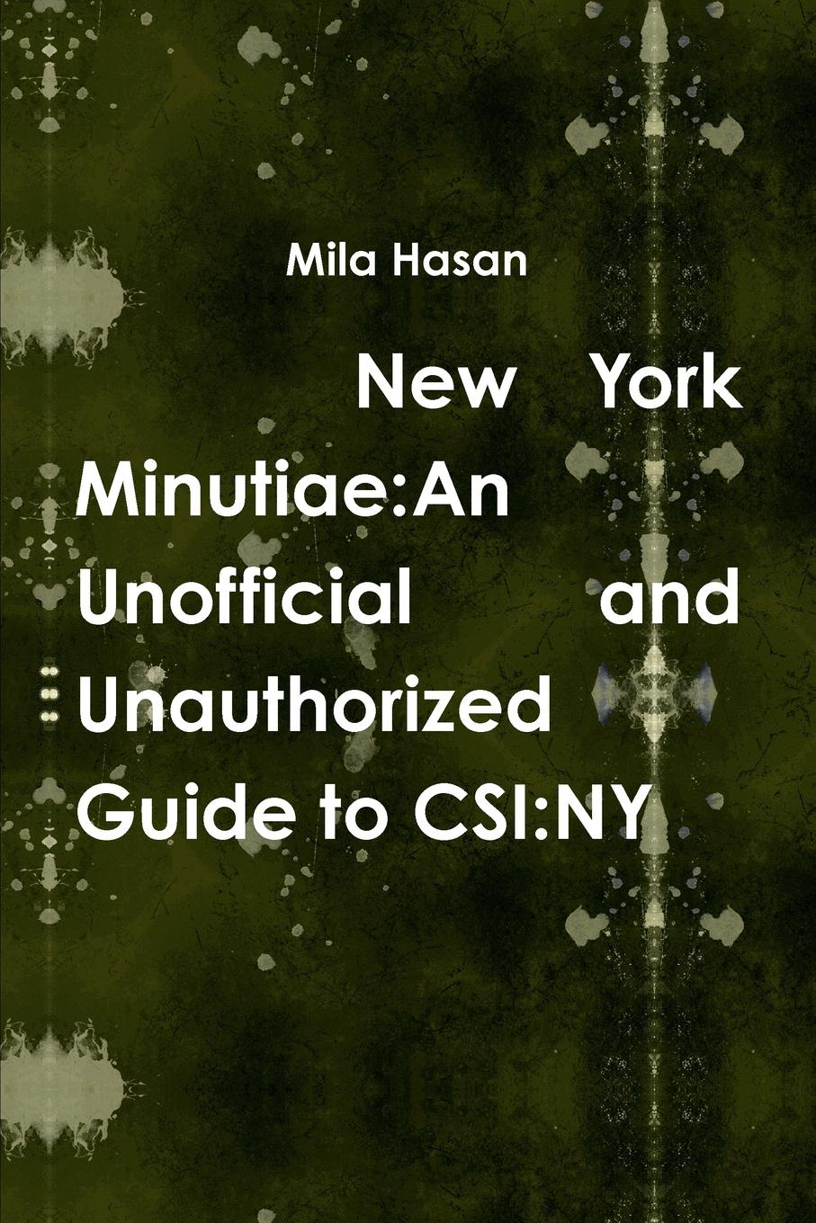 Mila Hasan New York Minutiae. An Unofficial and Unauthorized Guide to CSI:NY original new dvp04pt s plc module tested well working three months warranty