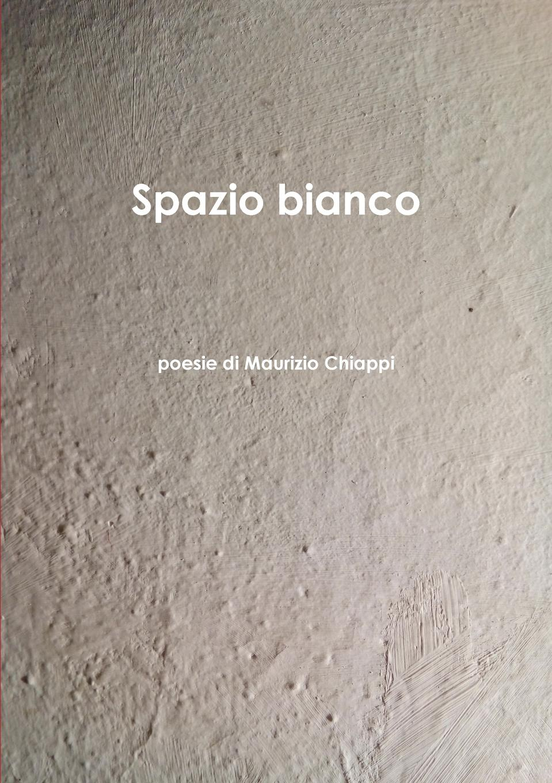 Maurizio Chiappi Spazio Bianco poesie di Maurizio Chiappi nuovo espresso 1 libro dello studente e esercizi corso di italiano dvd rom