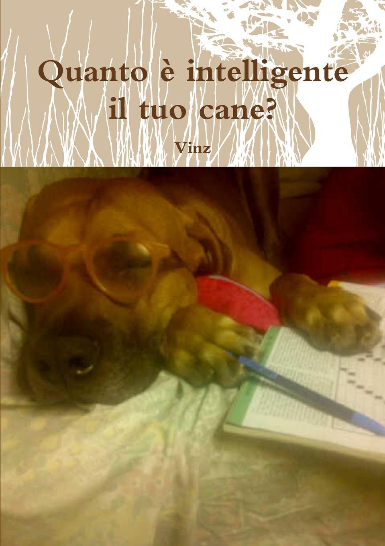 Vinz Quanto e intelligente il tuo cane. games [a1 a2] il regno animale