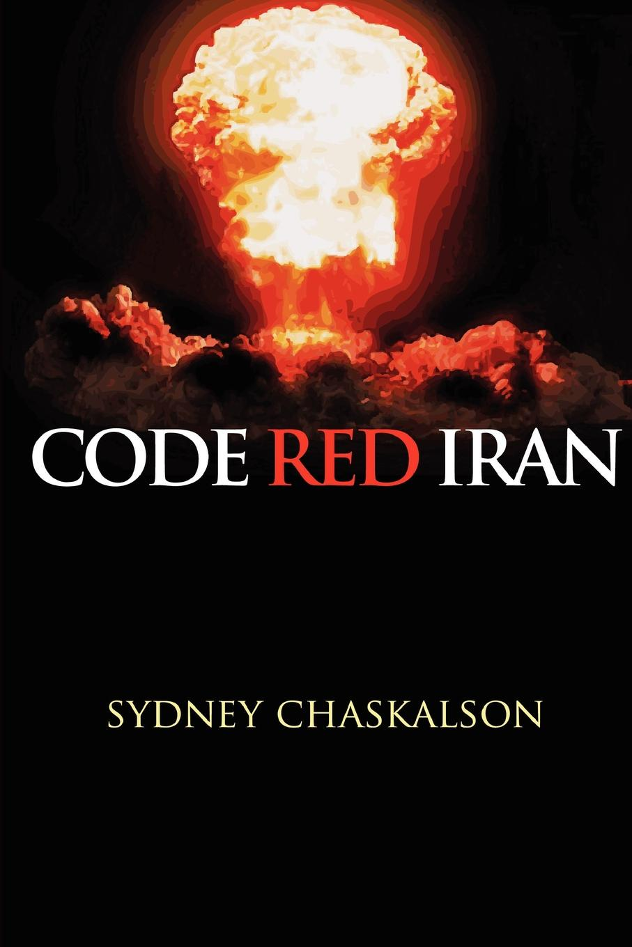 Sydney Chaskalson Code Red Iran suggestions for iran and the world