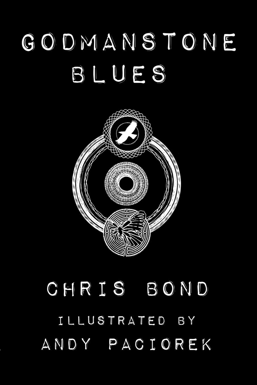 Chris Bond, Andy Paciorek, Bond Chris Godmanstone Blues andy and the lion