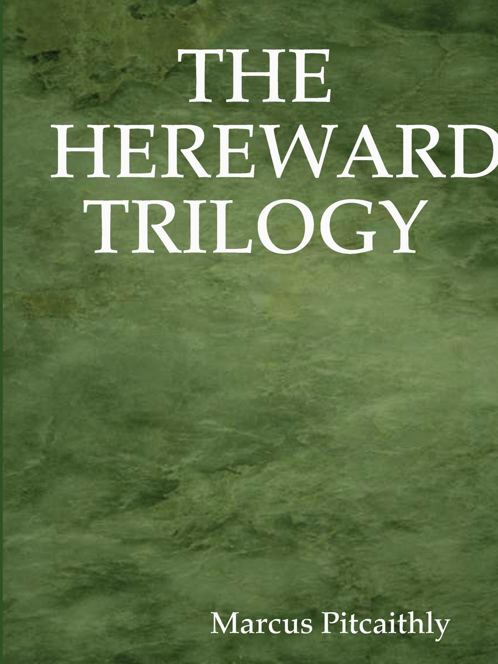 лучшая цена Marcus Pitcaithly The Hereward Trilogy