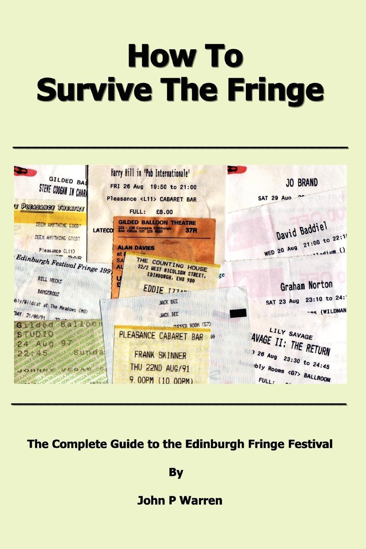 John Warren How to Survive the Fringe фоторамка fringe